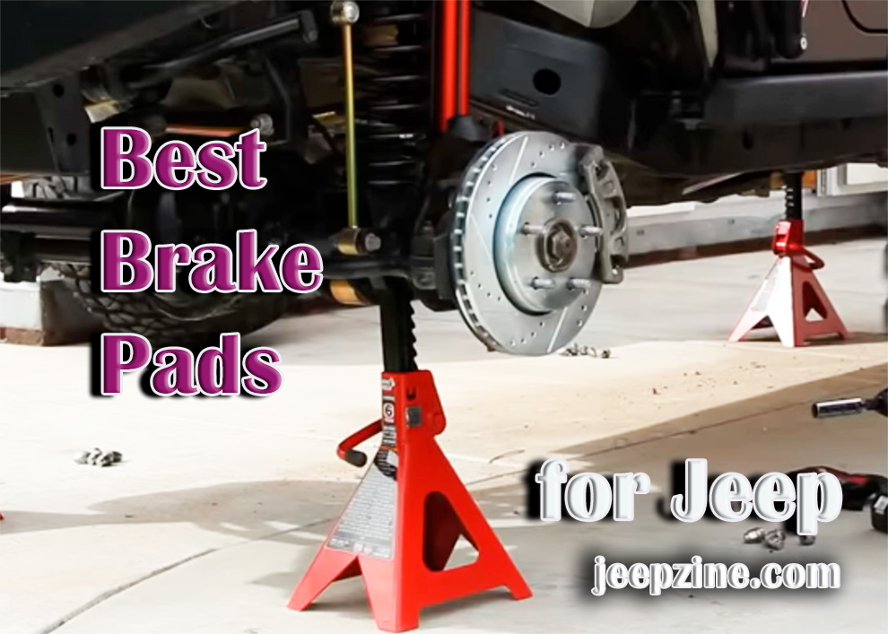 Best Brake Pads for Jeep Wrangler