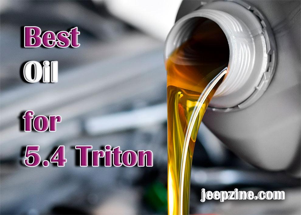 best oil for 5.4 triton