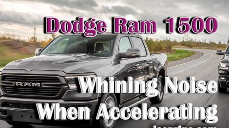 Dodge Ram 1500 Whining Noise When Accelerating