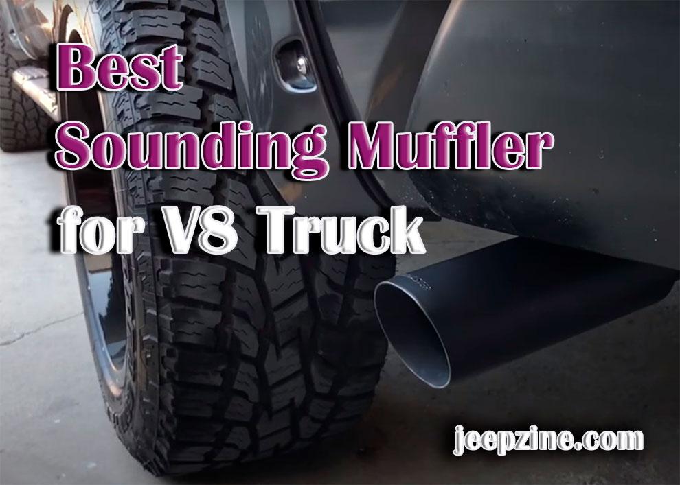 Best Sounding Muffler for V8 Truck