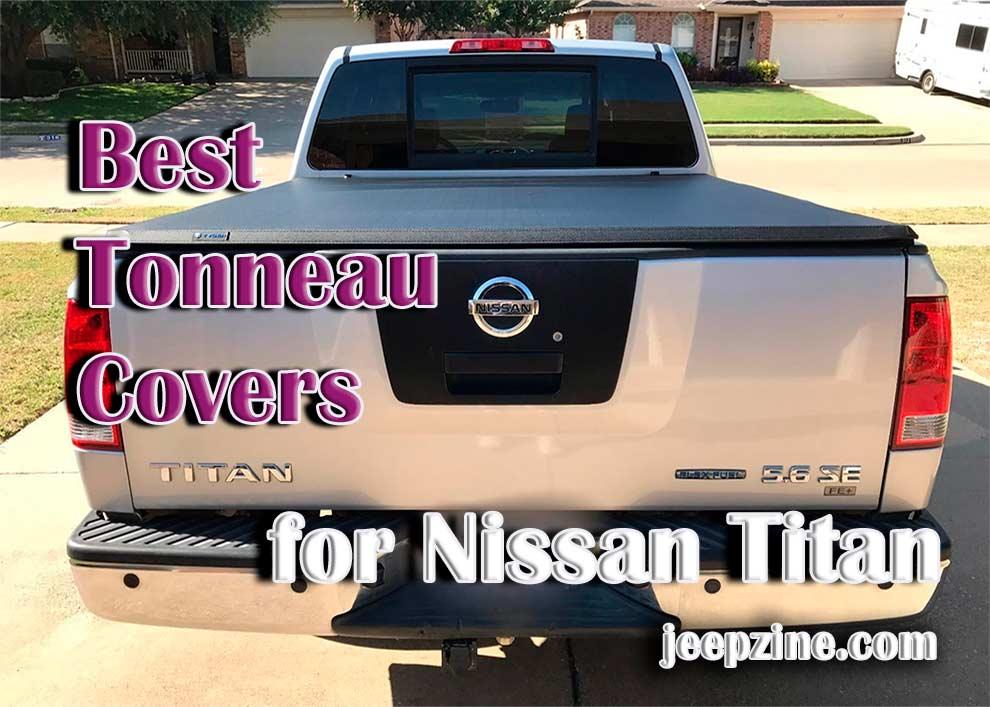 Best Tonneau Covers for Nissan Titan
