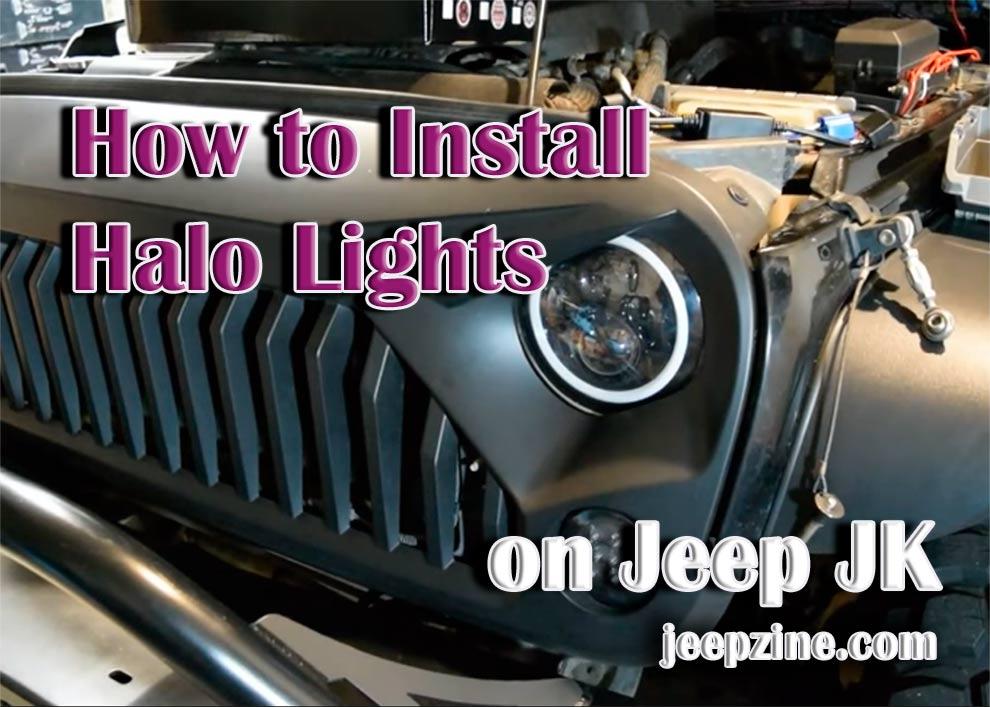 How to Install Halo Lights on Jeep Wrangler JK