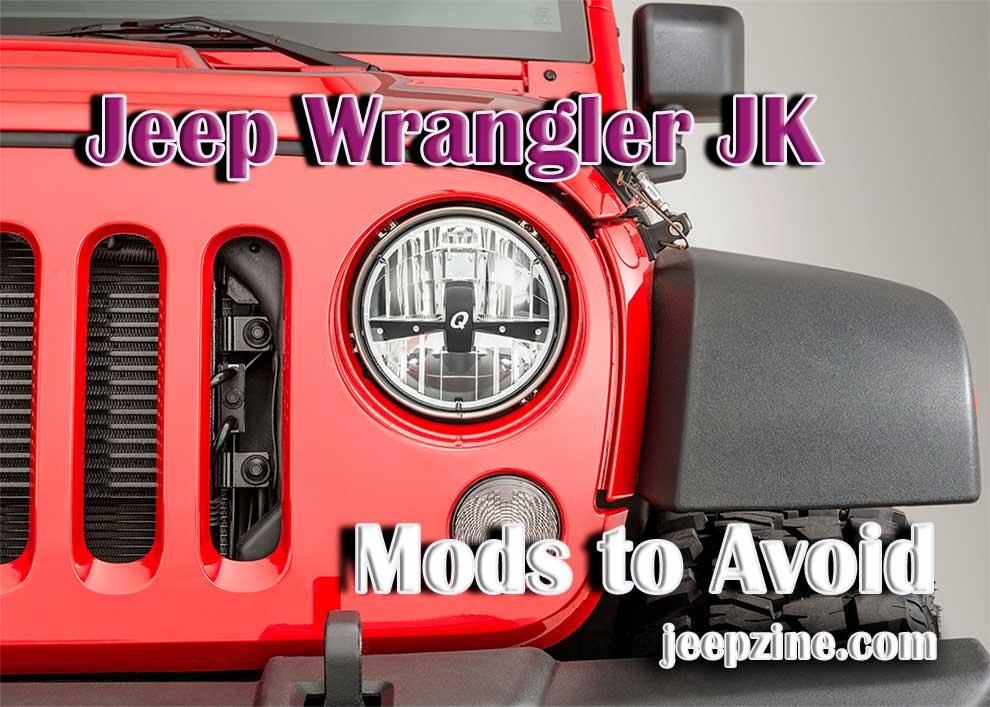Jeep Wrangler JK Mods to Avoid